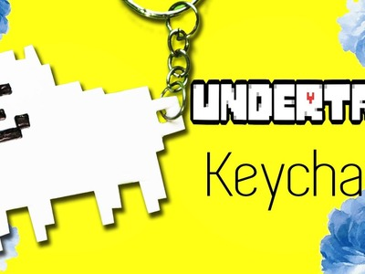DIY Undertale Charms| How to make Annoying Dog Keychain