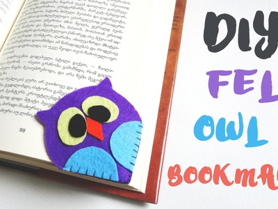 DIY FELT OWL BOOKMARK   Back To School DIY   How to make owl bookmark