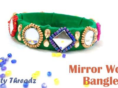 How to make Fabric Bangles. Mirror Work Bangles at Home   (Aari Maggam Karhobi Work)   Tutorial !!