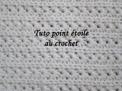 TUTO POINT ETOILE AU CROCHET FACILE star stitch crochet knitting