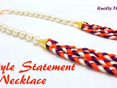 How to make a Style Statement Necklace using Silk Thread at Home   Tutorial