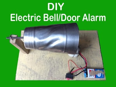 How to make an Electric Bell, Door alarm, Calling bell