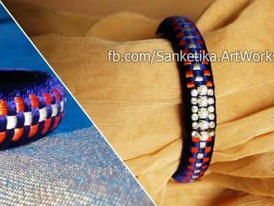 How To Make Checker Design Silk Thread Bangles - DIY Fancy Bangles Tutorial For Beginners