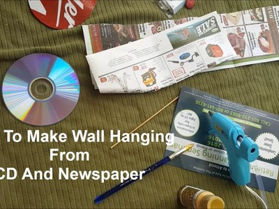 How To Make Wall Hanging From CD And NewsPaper || BEST FROM WASTE