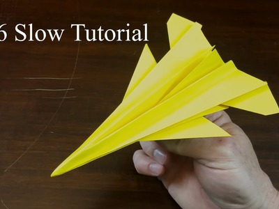 F16 Slow Tutorial - How to make an F16 paper airplane