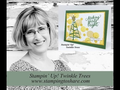How to Bokeh with Stampin' Up! Twinkle Trees