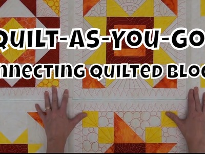 How to Connect Quilted Blocks - Beginner Quilt As You Go Tutorial with Leah Day