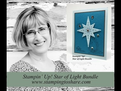How to Make a Christmas Card with the Star of Light Bundle