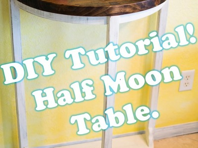 How to make a Half-Moon table