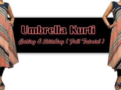 How to Make Umbrella Kurti - Cutting & Stitching ( Full Tutorial ) | #UmbrellaKurti
