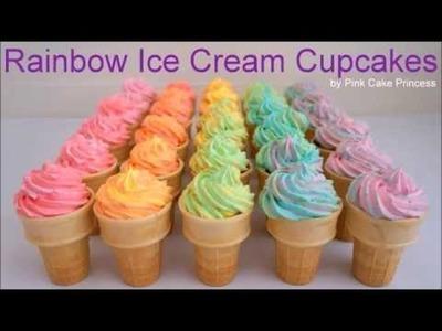 Ombre Rainbow Ice Cream Cupcakes How to Make Rainbow Cupcake Ice Cream Cones