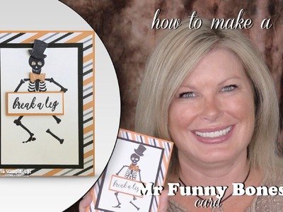 How to make a Mr. Funny Bones Skeleton Halloween card featuring Stampin Up