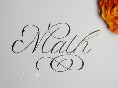 How to write in cursive fancy - Math :)