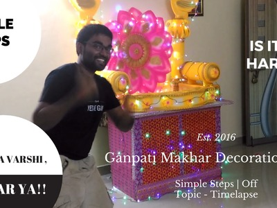 Ganpati Makhar Decoration Ideas At Home 2016 [DIY Timelapse]