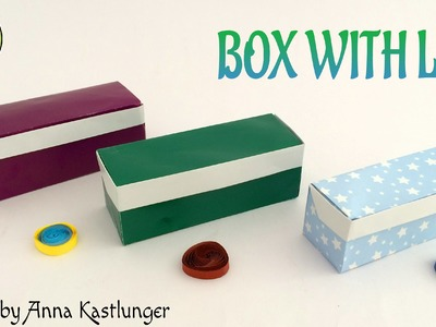 "Origami tutorial to make ""Box with Lid from 1 Square Paper "" - Design by Anna Kastlunger"