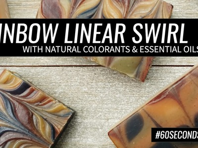 60 Second Soaping: Rainbow Linear Swirl Soap with Natural Colorants