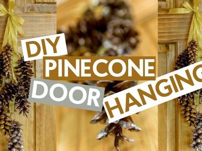DIY Pinecone Door Hanging