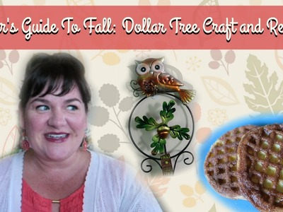 Sister's Guide To Fall: Dollar Tree Craft & Recipe