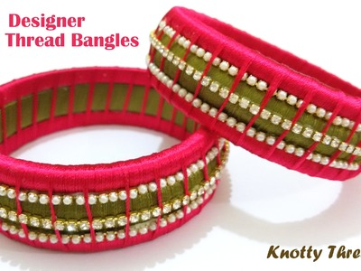 How to make Designer Silk Thread Bangles at Home | Tutorial