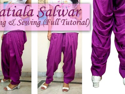 How to Make Patiala Salwar - Cutting & Sewing ( Full Tutorial )