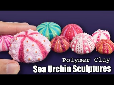 Polymer Clay Sea Urchins Sculptures. How to Sculpt Tutorial