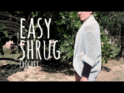 Tutorial Super Easy Shrug Crochet
