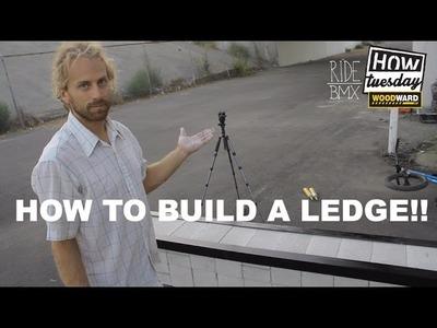 BMX: How-to - DIY Ledge Build w. Aaron Bostrom