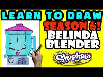 How To Draw Shopkins SEASON 6: Belinda Blender, Step By Step Season 6 Shopkins Drawing Shopkins