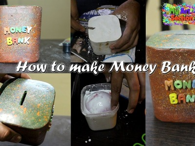 How to make beautiful money bank | My Art Section DIY | Sam Dhiman