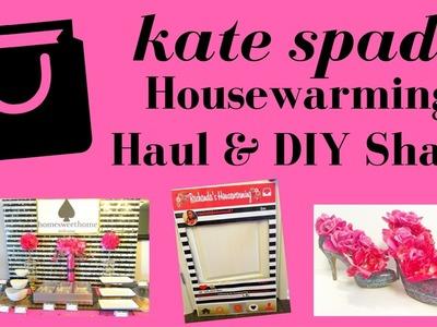 Kate Spade Inspired Housewarming Haul & DIY Share- $215 Budget