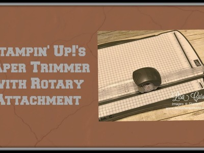 Quick Crafting Tip - Stampin' Up! Paper Trimmer with Rotary Attachment
