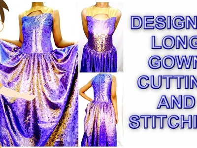 Designer Long Gown Cutting And Stitching | DIY - Tailoring With Usha