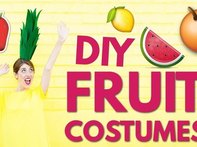 DIY HALLOWEEN COSTUME IDEAS: DIY Fruit Costumes!!