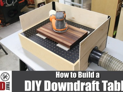 How to Build a DIY Downdraft Table
