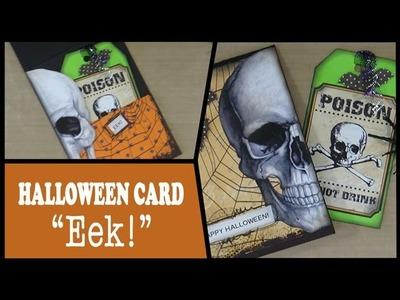 How to: Halloween Card - Eek!