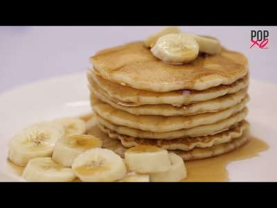 How To Make Pancakes - POPxo Yum