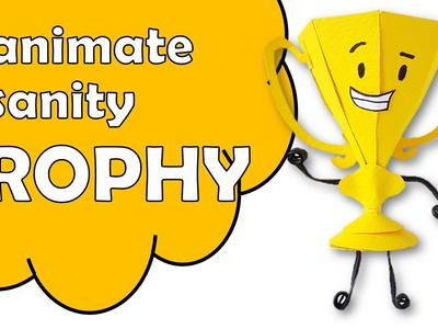 How To Make Trophy of Inanimate Insanity Using Paper