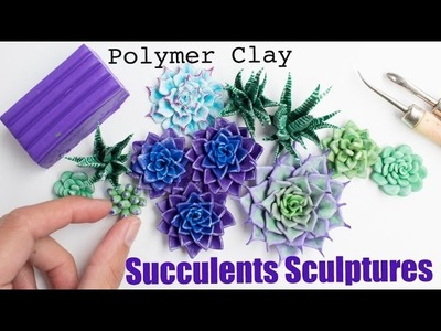How to Sculpt Flowers and Plants. Polymer Clay Succulents