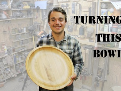How to Turn a Big Bowl
