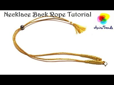 Necklace Back Rope Dori Tutorial - Easy DIY Tutorial