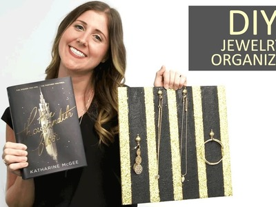 DIY: Jewelry Organizer Inspired by The Thousandth Floor