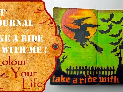 How to create an Art Journal Page  - Take a ride with me on Halloween