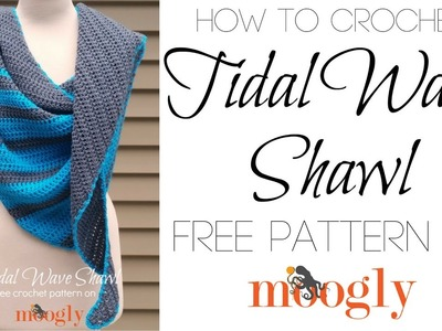 How to Crochet: Tidal Wave Shawl (Left Handed)