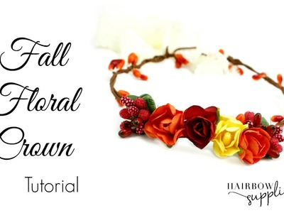 Fall Floral Crown Tutorial - Baby Flower Crown - Hairbow Supplies, Etc.