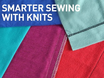 Sewing with Knits: Preparing, Pretreating, Stabilizing & More | Sewing Tutorial with Linda Lee