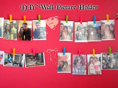 ❤ DIY ~ Wall Picture Holder  ❤
