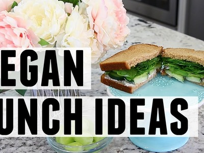 Easy & Vegan BACK TO SCHOOL Lunch Ideas