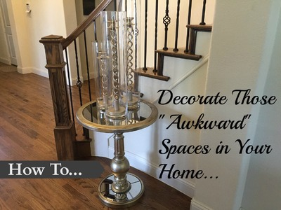 How To Decorate Those Awkward Spaces In Your Home