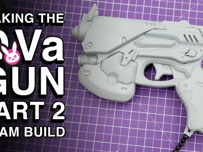 Overwatch D.Va Gun Replica - Part 2 - EVA Foam Build