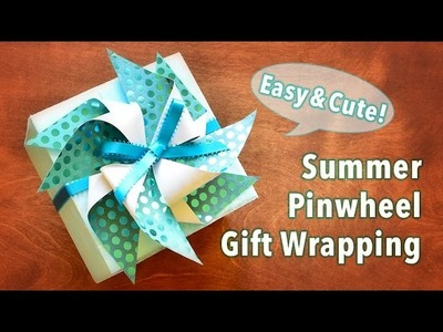 Summer Pinwheel Gift Wrapping